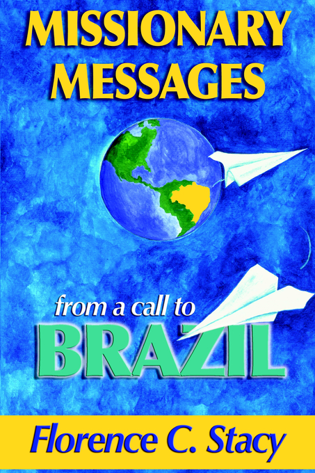 Missionary Messages from a Call to Brazil book cover