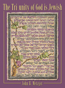 Cover of The Tri-Unity of God Is Jewish