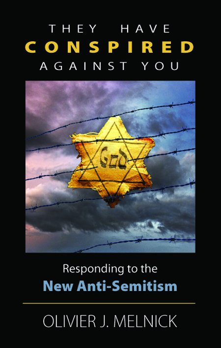 They Have Conspired Against You: Responding to the New Anti-Semitism (cover)